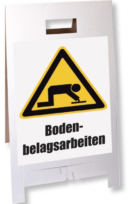 "Warn-/ Hinweisschild ""Bodenbelagsarbeiten"""